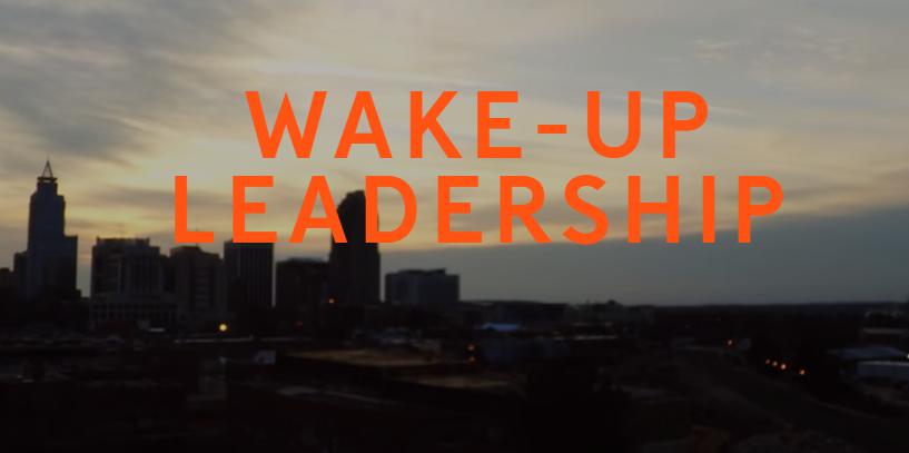 Waking Up with Wake Up Leadership