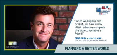 Chad Sary's Passion for Planning Leads to Long-Lasting Community Connections