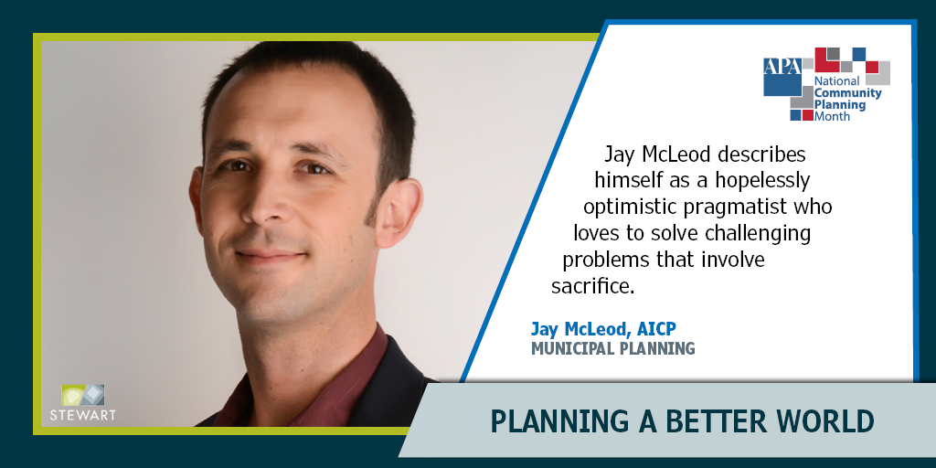 Practicing Optimistic Pragmatism in Planning: Jay McLeod
