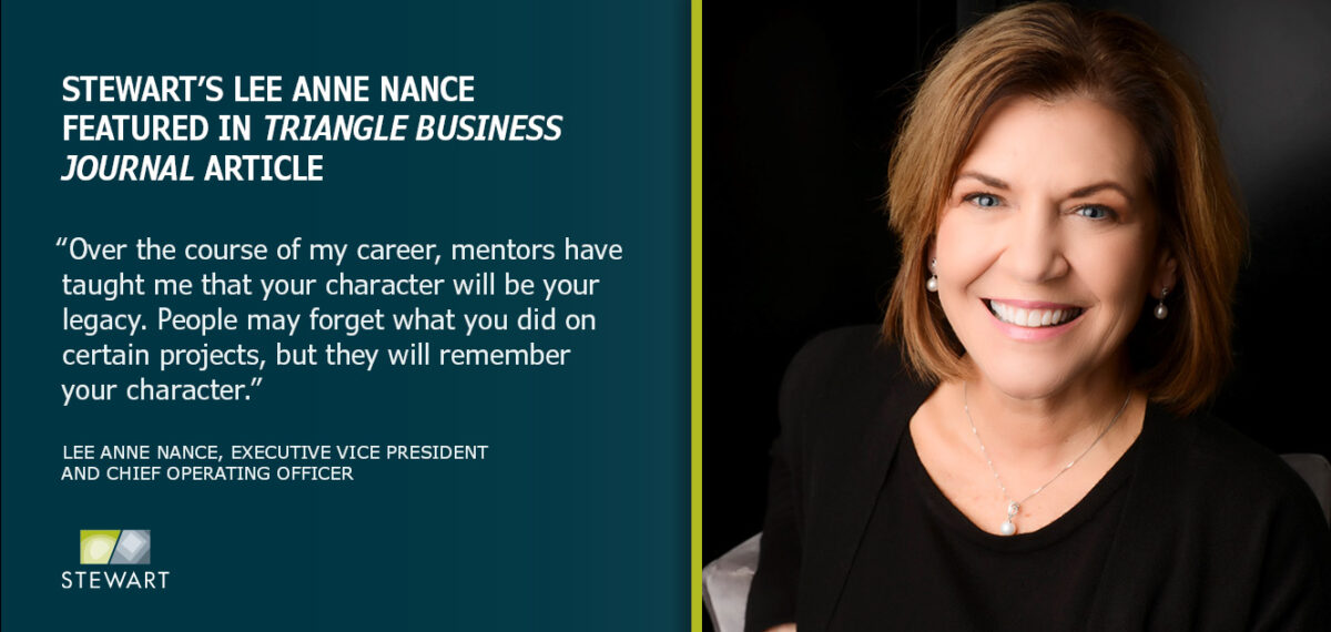 Stewart's Lee Anne Nance Talks about the Impact of Mentorship in Triangle Business Journal