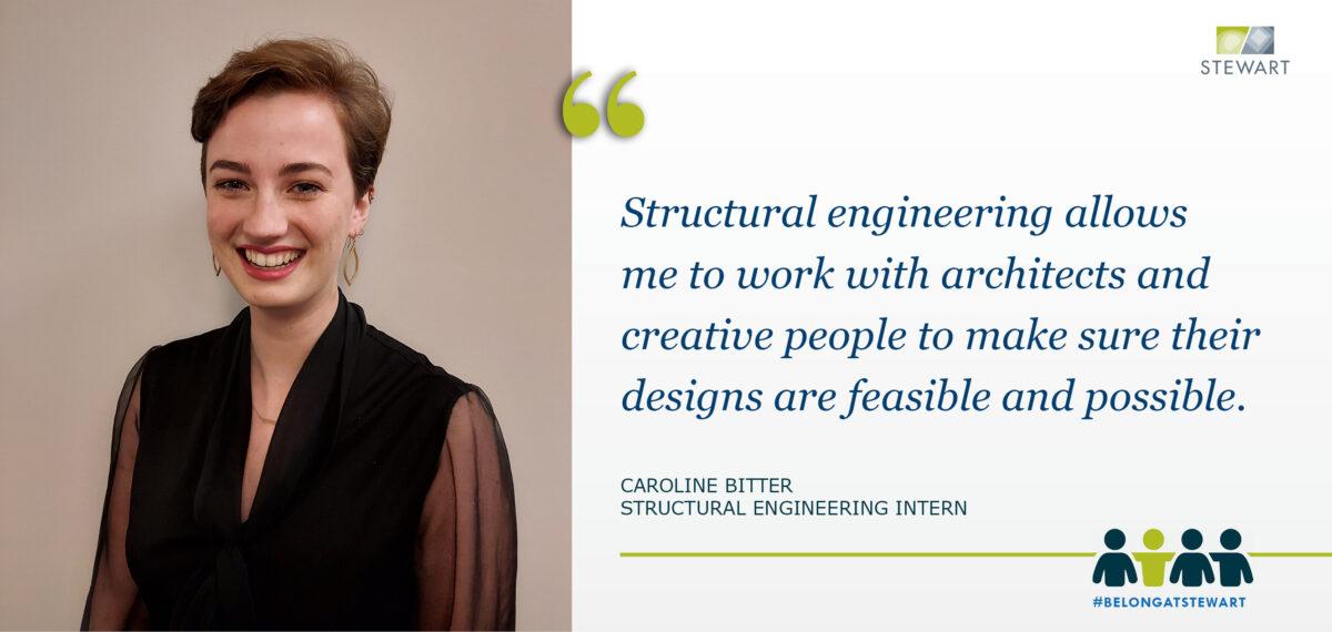 Intern Spotlight: Caroline Bitter, Structural Engineering